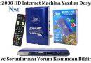 Next 2000 HD İnternet Machina Güncel Yazılımı